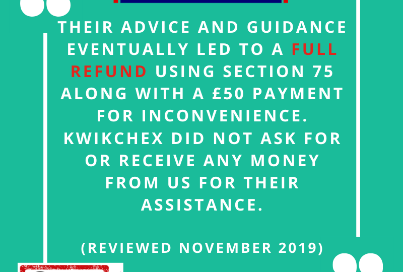 KwikChex supported me all through the claim which has taken over a year to come to fruition. They supplied me with excellent advice and guided me through the process